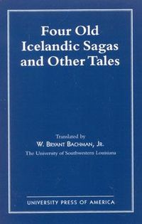 Four Old Icelandic Sagas and Other Tales