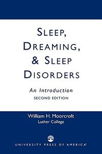 Sleep, Dreaming, & Sleep Disorders