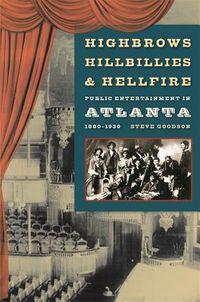 Highbrows, Hillbillies, & Hellfire