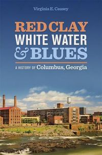Red Clay, White Water & Blues