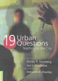 Nineteen Urban Questions