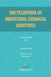 Encyclopedia of Industrial Additives, A-D