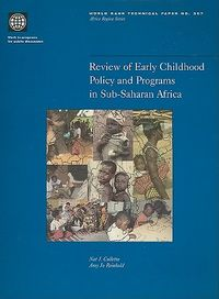 Review of Early Childhood Policy and Programs in Sub-Saharan Africa