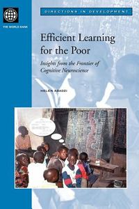 Efficient Learning for the Poor