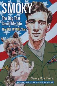Smoky, the Dog That Saved My Life