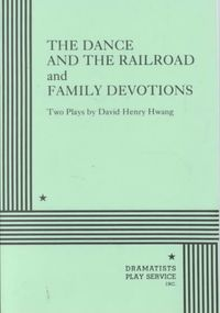 The Dance and the Railroad/Family Devotions