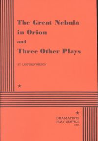 Great Nebula in Orion and Three Other Plays
