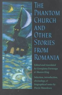 The Phantom Church and Other Stories from Romania
