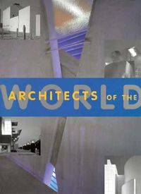 Architects of the World