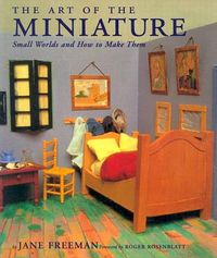 The Art of the Miniature