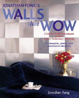 Jonathon Fong's Walls That Wow