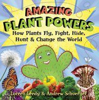 Amazing Plant Powers