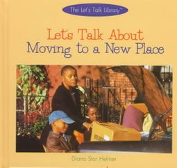 Let's Talk About Moving to a New Place