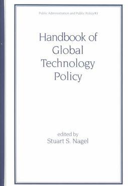 Handbook of Global Technology Policy