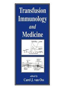 Transfusion Immunology and Medicine