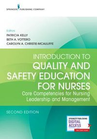 Introduction to Quality and Safety Education for Nurses