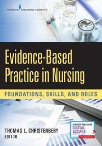 Evidence-Based Practice in Nursing