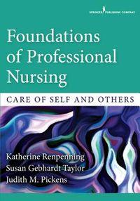 Foundations of Professional Nursing