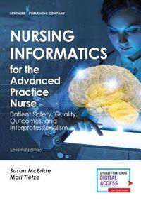 Nursing Informatics for the Advanced Practice Nurse