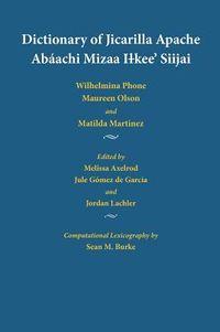 Dictionary of Jicarilla Apache/ Abaachi Mizza Ilkee Siijai