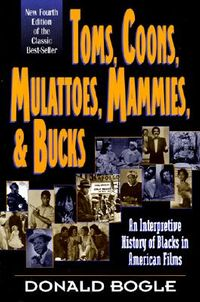 Toms, Coons, Mulattoes, Mammies & Bucks