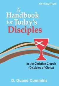 A Handbook for Today's Disciples