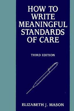 How to Write Meaningful Standards of Care
