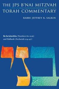 Be-ha'alotekha Numbers 8:1-12:16 and Haftarah Zechariah 2:14-4:7