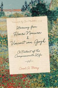 Learning from Henri Nouwen & Vincent Van Gogh