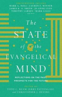 The State of the Evangelical Mind