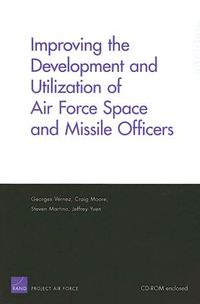 Improving the Development And Utolozation of Air Force Space And Missle Officers