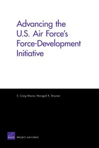 Advancing the U.S. Air Force's Force-Development Initiative