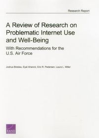 A Review of Research on Problematic Internet Use and Well Being