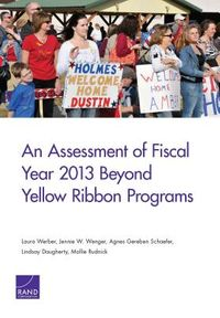 An Assessment of Fiscal Year 2013 Beyond Yellow Ribbon Programs