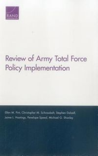 Review of Army Total Force Policy Implementation
