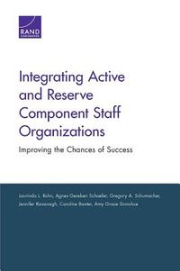 Integrating Active and Reserve Component Staff Organizations