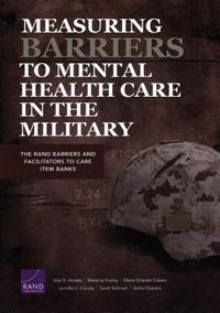 Measuring Barriers to Mental Health Care in the Military