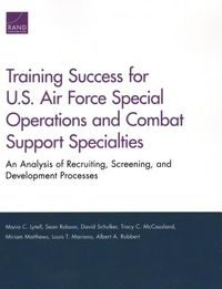 Training Success for U.S. Air Force Special Operations and Combat Support Specialties