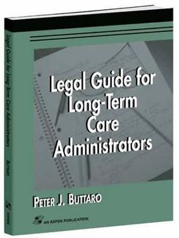 Legal Guide for Long-Term Care Administrators