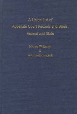 A Union List of Appellate Court Records and Briefs