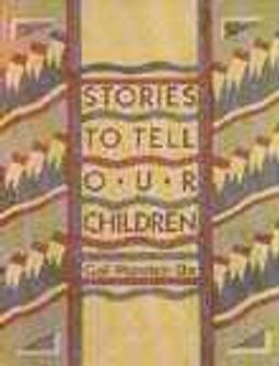 Stories to Tell Our Children