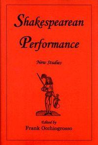 Shakespearean Performance