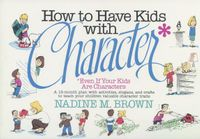 How to Have Kids With Character