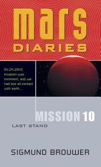 Mars Diaries Mission 10