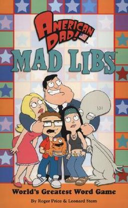 American Dad! Mad Libs