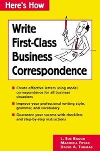Write First-Class Business Correspondence