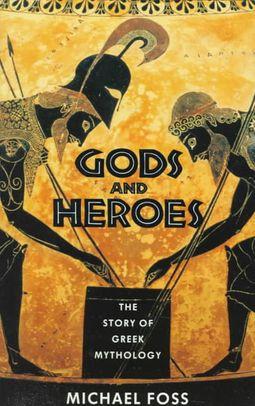 Gods and Heroes; Story of Greek Mythology