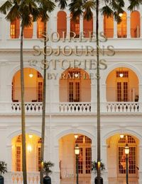 Soirees, Sojourns & Stories