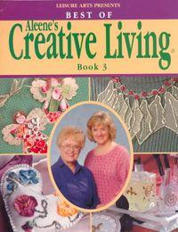 Best of Aleene's Creative Living