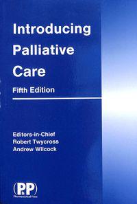 Introducing Palliative Care